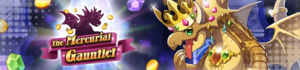 Banner The Mercurial Gauntlet.png